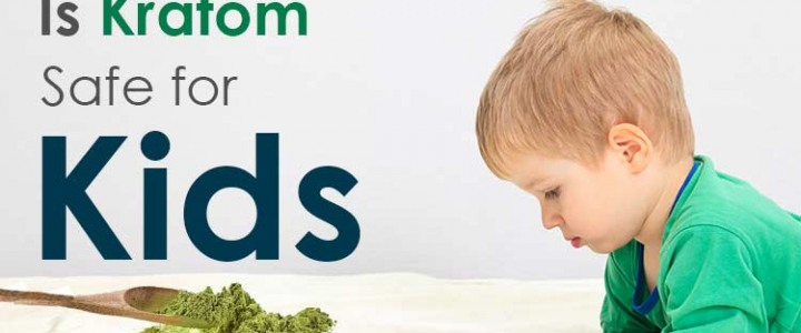is-kratom-safe-for-kids